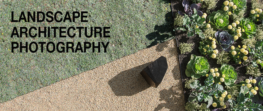 Landscape Architecture Photographer Tips