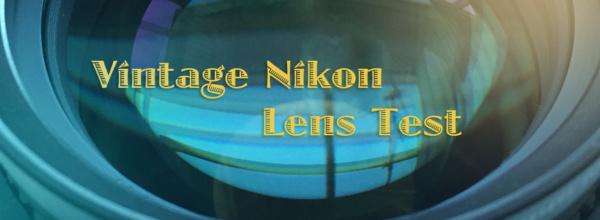 Vintage Lens Test